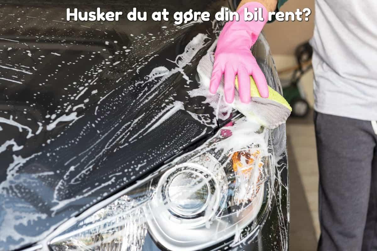 Husker du at gøre din bil rent?